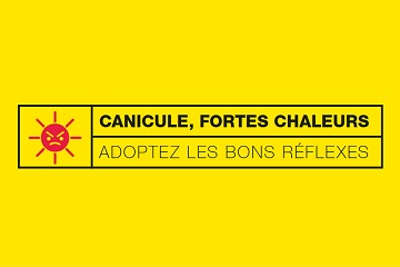 FORTES CHALEURS : GESTES SIMPLES A ADOPTER