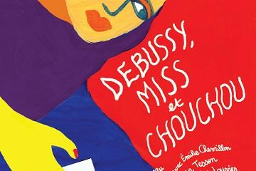 DEBUSSY, MISS ET CHOUCHOU
